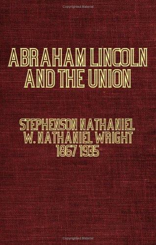 Download Abraham Lincoln and the Union