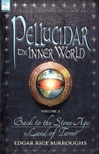 Pellucidar – the Inner World