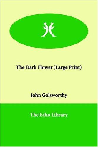 The Dark Flower (Large Print)