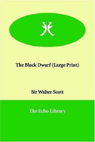The Black Dwarf (Large Print)