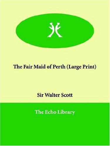 Download The Fair Maid of Perth (Large Print)