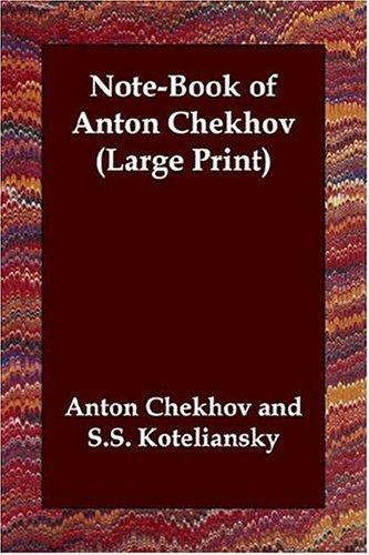 Download Note-Book of Anton Chekhov (Large Print)