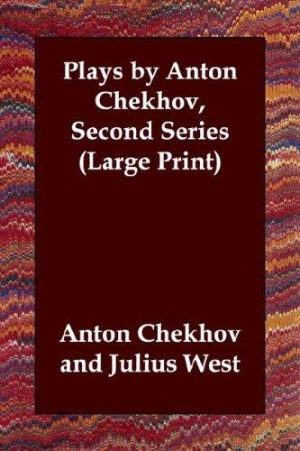 Download Plays by Anton Chekhov, Second Series (Large Print)