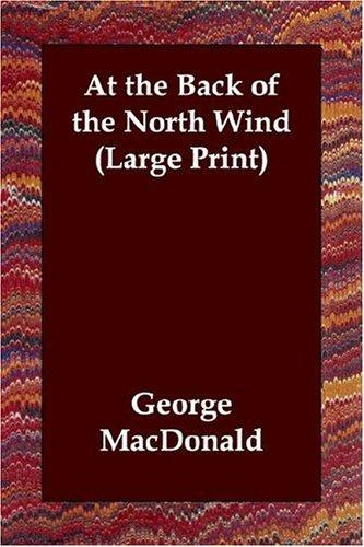 At the Back of the North Wind (Large Print)