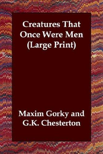 Creatures That Once Were Men (Large Print)