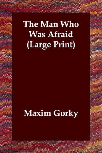Download The Man Who Was Afraid (Large Print)