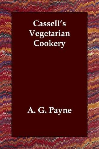 Download Cassell's Vegetarian Cookery