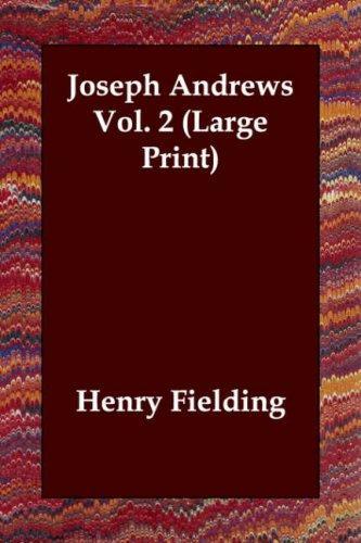 Joseph Andrews Vol. 2 (Large Print)