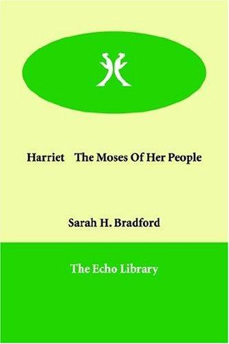 Download Harriet the Moses of Her People