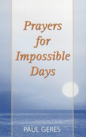 Prayers for Impossible Days