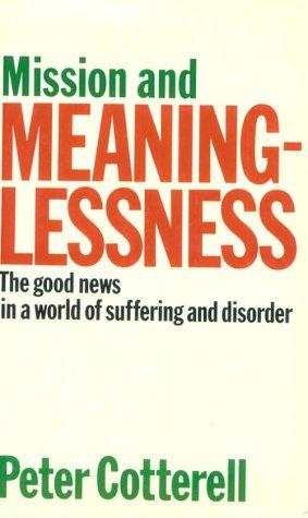 Mission and Meaninglessness