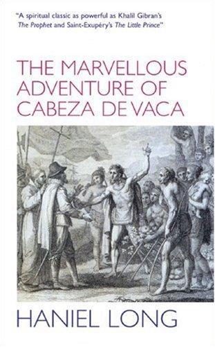 The Marvellous Adventure of Cabeza de Vaca
