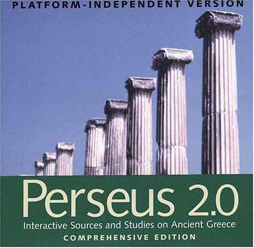 Download Perseus 2.0: Interactive Sources and Studies on Ancient Greece