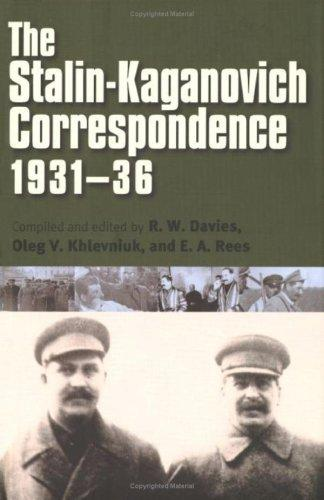 The Stalin-Kaganovich correspondence, 1931-36 by Joseph Stalin