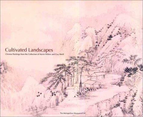 Image for Cultivated Landscapes: Reflections of Nature in Chinese Painting with Selections from the Collection of Marie-Helene and Guy Weill