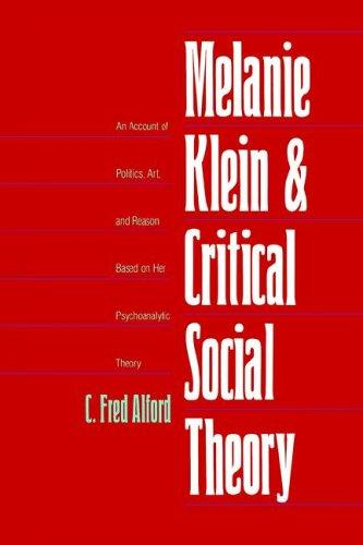 Download Melanie Klein and Critical Social Theory
