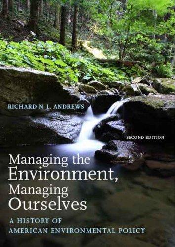 Download Managing the Environment, Managing Ourselves
