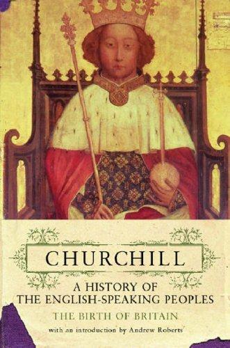 Download History of the English Speaking Peoples (Churchill's History of the English-speaking Peoples)