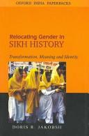 Download Relocating Gender in Sikh History