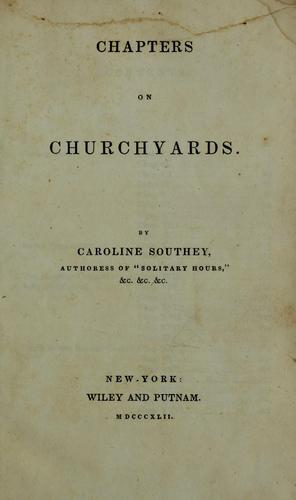 Chapters on churchyards.