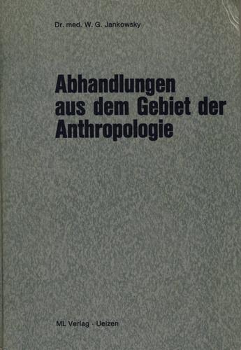 Download Abhandlungen aus dem Gebiet der Anthropologie.