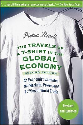 Download The Travels of a T-Shirt in the Global Economy