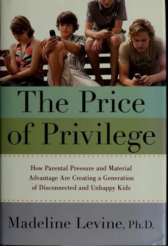Download The price of privilege
