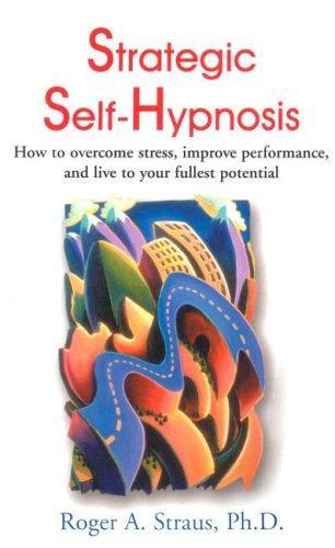 Strategic Self-Hypnosis
