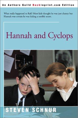 Hannah and Cyclops