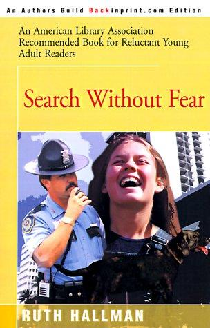 Search Without Fear