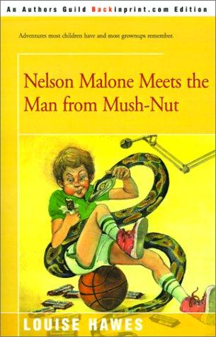 Download Nelson Malone Meets the Man from Mush-Nut