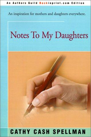 Notes to My Daughters