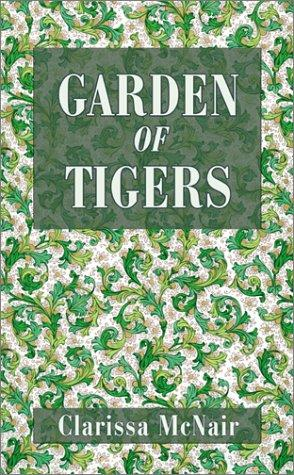 Garden of Tigers
