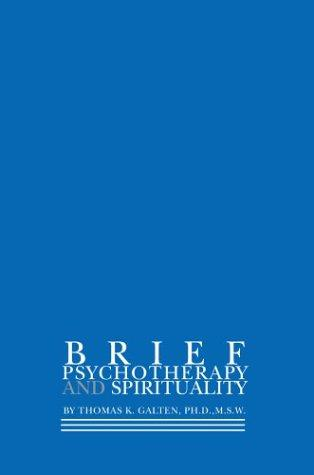 Brief Psychotherapy and Spirituality (Open Library)