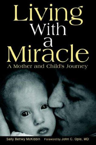 Living With a Miracle