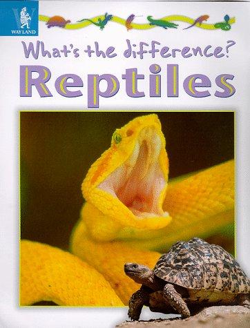 Reptiles (What's the Difference?)