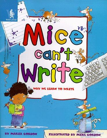 Download Mice Can't Write (Animals Can't…)