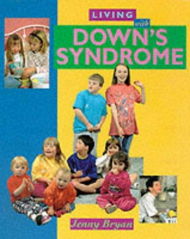 Living with Down's Syndrome (Living With…)