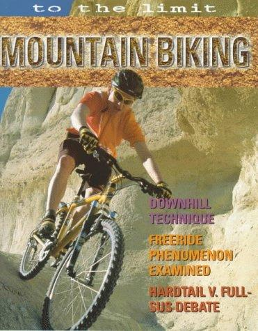 Download Mountain Biking (To the Limit)
