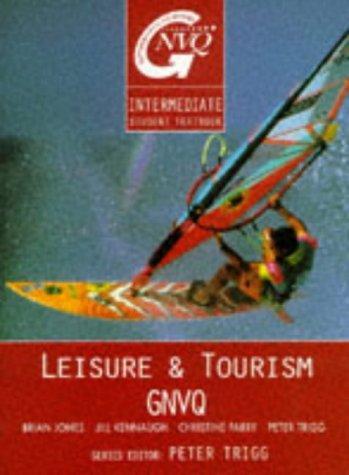 Download Leisure and Tourism GNVQ (Butterworth-Heinemann GNVQ)