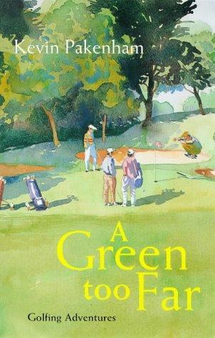 Download A Green Too Far