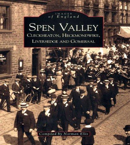 Download Spen Valley, Cleckheaton, Heckmondwike, Liversedge and Gomersal