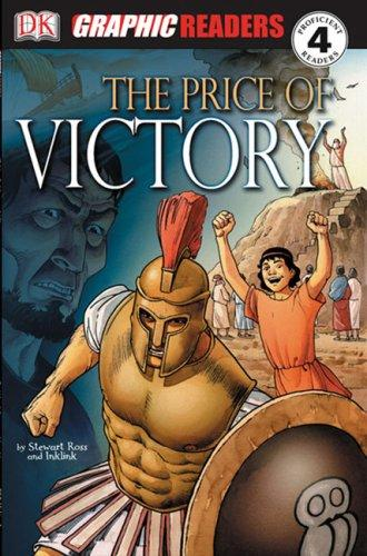 The Price of Victory (Dk Graphic Readers)