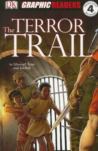 The Terror Trail (Dk Graphic Readers)