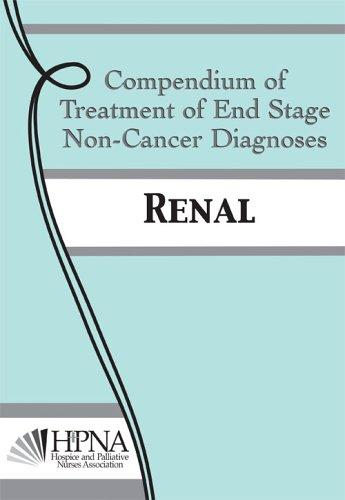 Compendium of Treatment of End Stage Non-Cancer Diagnoses
