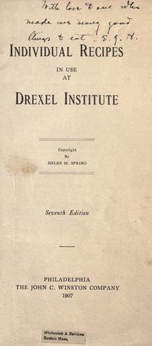 Individual recipes in use at Drexel Institute.