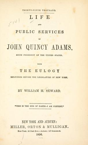Download Life and public services of John Quincy Adams