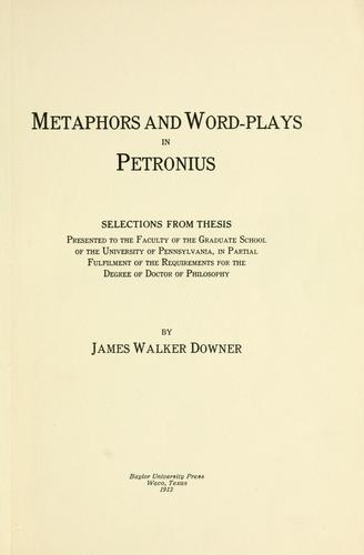 Metaphors and word-plays in Petronius.