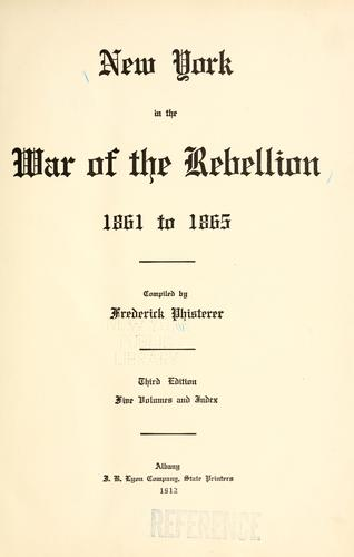 Download New York in the war of the rebellion, 1861 to 1865.