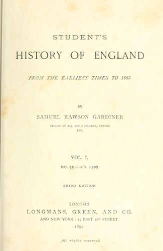 A student's history of England, from the earliest times to 1885